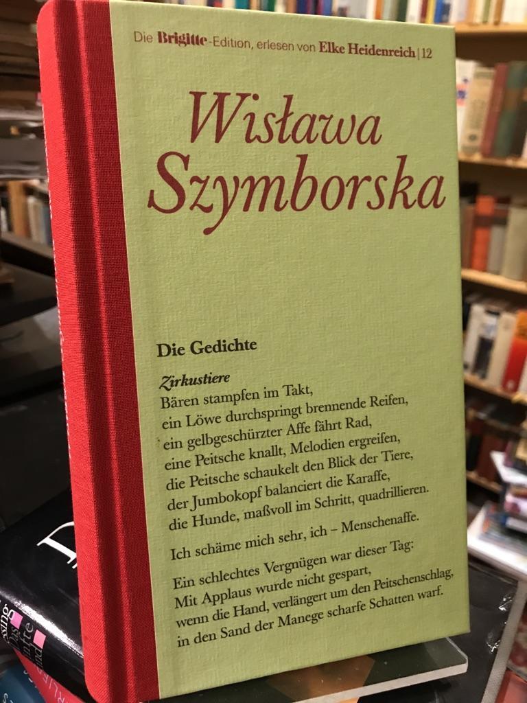 Die Gedichte. Herausgegeben und übertragen von Karl Dedecius. (= Die Brigitte-Edition Band 12). - Szymborska, Wislawa