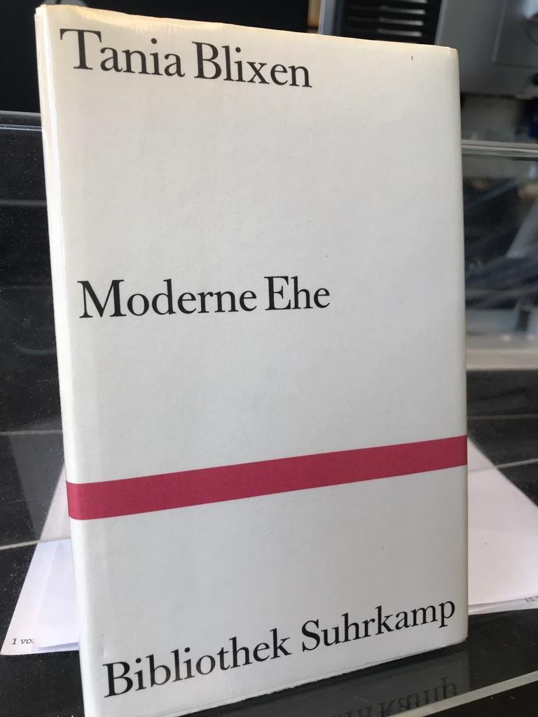 Moderne Ehe und andere Betrachtungen. Aus dem Dänischen von Walter Boehlich. Nachwort von Hanns Grössel. (= Bibliothek Suhrkamp Band 886). - Blixen, Tania