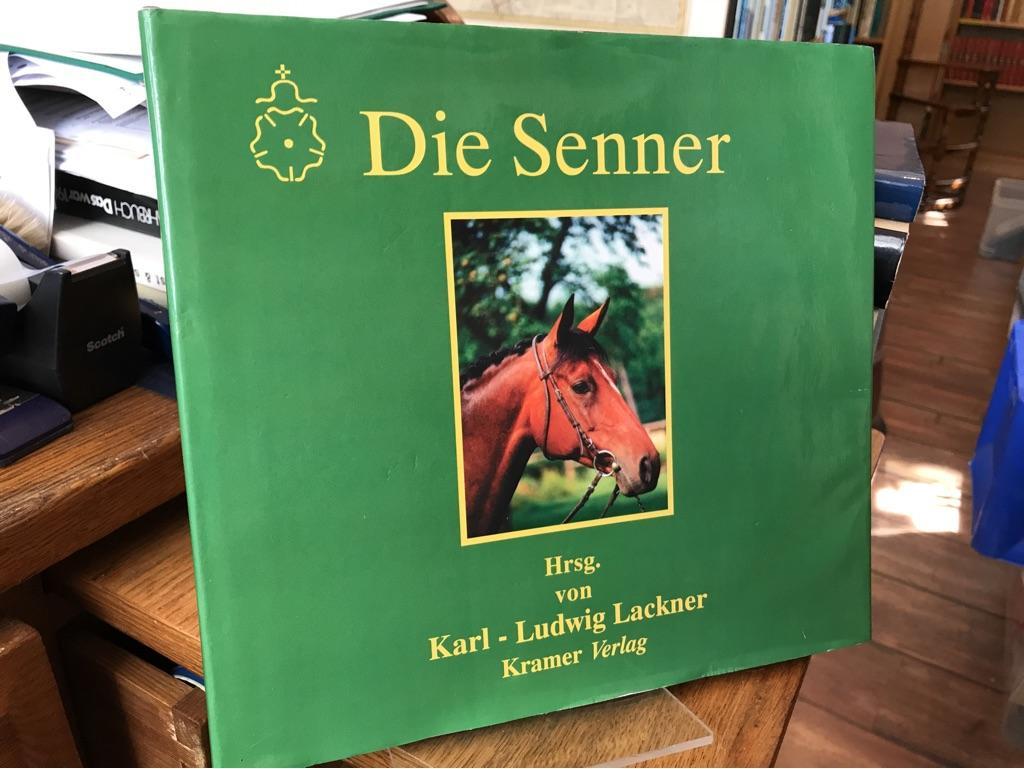 """Die """"Senner"""". Herausgegeben von Karl-Ludwig Lackner. Mit: Lackner, Karl-Ludwig und"""