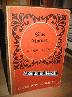 Silas Marner (= Guide Novel Series)