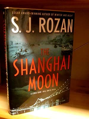 The Shanghai Moon. A Lydia Chin / Bill Smith Novel.