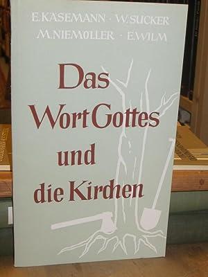Das Wort Gottes und die Kirchen. (=: Käsemann, Ernst, Fritz