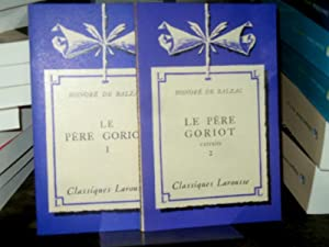Le pere Goriot I + II. Avec: Balzac, Honoré de: