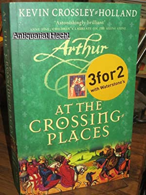 At the Crossing-places (Arthur-trilogy).