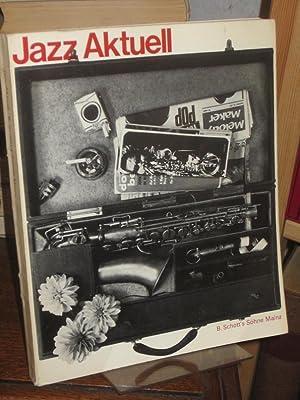 Jazz aktuell. (= Edition Schott 5950).: Schreiner, Claus (Hrsg.):