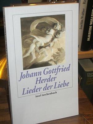 Lieder der Liebe. Die ältesten und schönsten: Herder, Johann Gottfried