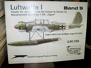 """Luftwaffe I. Fieseler 156 """"Storch"""", Arado 196,: Feist, Uwe und"""