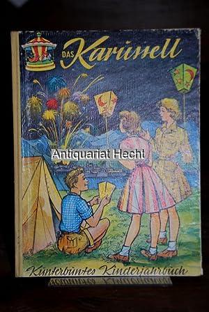 Das Karussell 1962. Kunterbuntes Kinderjahrbuch [Kinder-Jahrbuch] 12.: Geede, Ruth, Inge