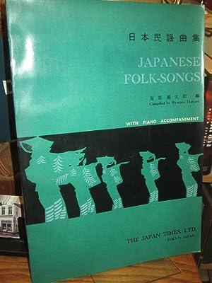 Japanese Folk-Songs with Piano Accompaniment. Piano accompaniment: Hattori, Ryutaro: