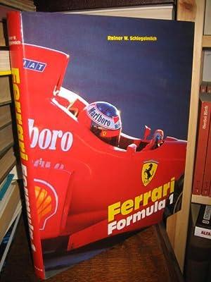 Ferrari Formula 1.: Schlegelmilch, Rainer W.