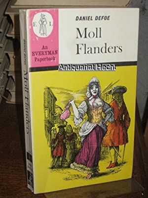 Moll Flanders. Introduction by G. A. Aitken. (= Everyman`s Library).