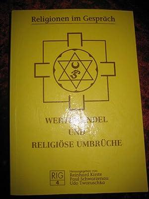 Wertewandel und religiöse Umbrüche. (= Religionen im: Kirste, Reinhard, Paul