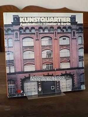 Kunstquartier. Ausländische Künstler in Berlin. [Katalog zur: Heidrich, Hanspeter und