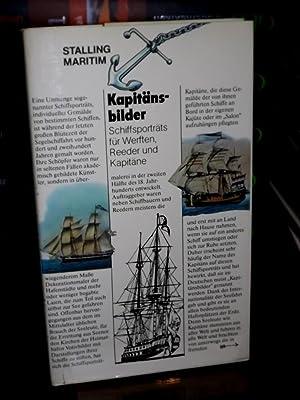 Kapitänsbilder. Schiffsporträts für Werften, Reeder und Kapitäne.: Archibald, Edward H.