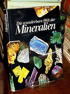Die wunderbare Welt der Mineralien.: Bariand, Pierre und