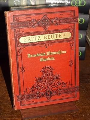 De meckelnbörgschen Monterchi un Capuletti oder De: Reuter, Fritz: