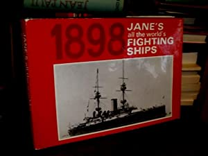 Jane`s all the world`s Fighting Ships 1898.: Jane, Fred T.: