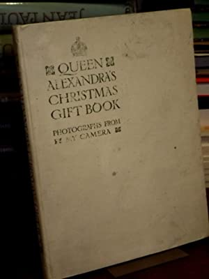 Queen Alexandra`s Christmas Gift Book. Photographs from my camera.