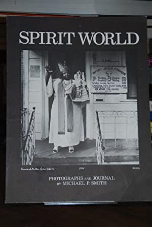 Spirit World. Pattern in the Expressive Folk Culture of Afro-American New Orleans.