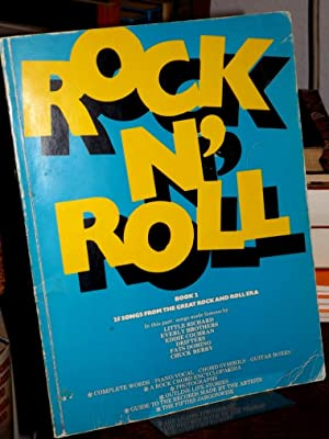 Rock `n` Roll. Book 2. 25 songs from the great Rock and Roll era.