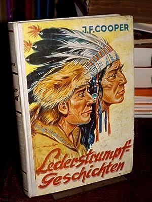 "Lederstrumpfgeschichten. Wildtöter. Im Kampf mit dem ""Listigen: Cooper, James Fenimore:"