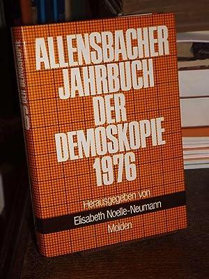 Allensbacher Jahrbuch der Demoskopie 1974 - 1976.: Noelle-Neumann, Elisabeth: