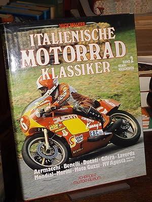 Italienische Motorrad-Klassiker. Band 2: Rennmaschinen. Aermacchi -: Walker, Mick: