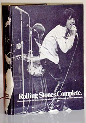 Rolling Stones Complete. Words and music to 180 Stones songs, plus a lyric section, discography a...