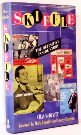 Skiffle. The Definite Inside Story. Foreword by Mark Knopfler, George Harrison and Joe Brown.