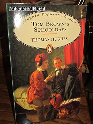 Tom Brown`s Schooldays.