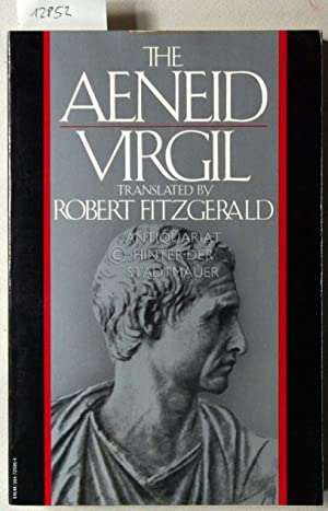 The Aeneid. Translated by Robert Fitzgerald.