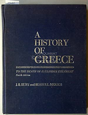 A History of Greece to the Death of Alexander the Great.