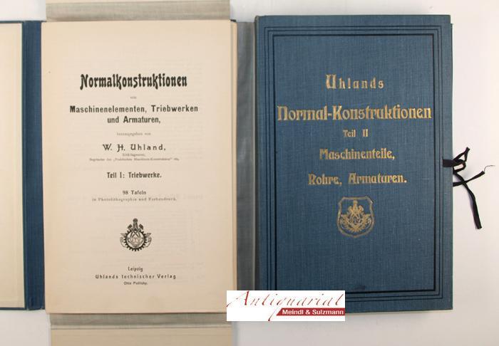 Normalkonstruktionen von Maschinenelementen, Triebwerken und Armaturen, herausgegeben: Uhland, W. H.