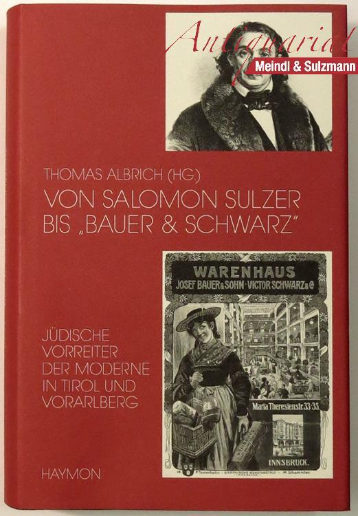 """Von Salomon Sulzer bis """"Bauer & Schwarz"""".: Judaica. - Albrich,"""