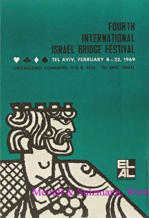 Fourth International Israel Bridge Festival. Tel Aviv, February 8 - 22, 1969. Organizing Commitee...