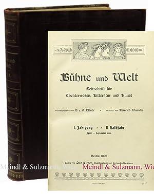 Bühne und Welt. Zeitschrift für Theaterwesen, Litteratur: Bühne und Welt.