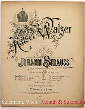 Kaiser-Walzer. Op. 437. Edited by O. B. Boise of New-York. Für Piano solo.