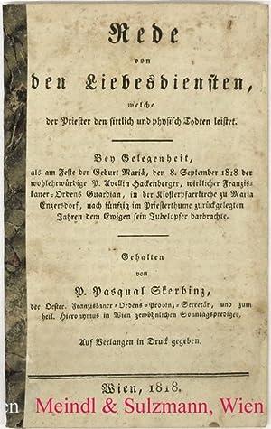 Rede von den Liebesdiensten, welche der Priester: Franziskanerkloster Maria Enzersdorf.-