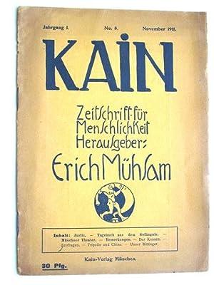 Kain - Zeitschrfit für Menschlichkeit. Herausgeber: Erich: Mühsam, Erich: