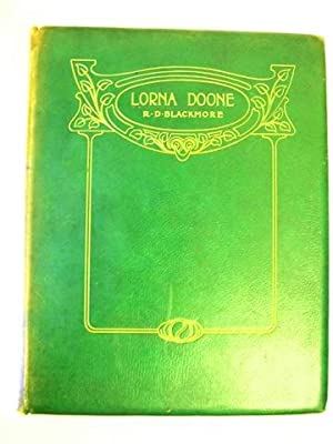 Lorna Doone. A Romance of Exmoor. With: Blackmore, R. D.,