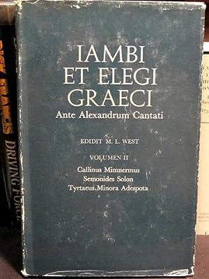 Iambi et Elegi Graeci. Ante Alexandrum Cantati.: West (Ed.), M.