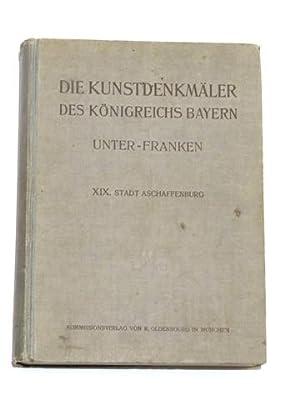 Die Kunstdenkmäler des Königreichs Bayern. Unter-Franken. XIX.: Mader, Felix: