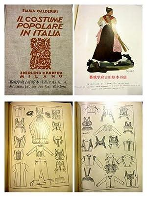 IL COSTUME POPOLARE IN ITALIA: Calderini, Emma: