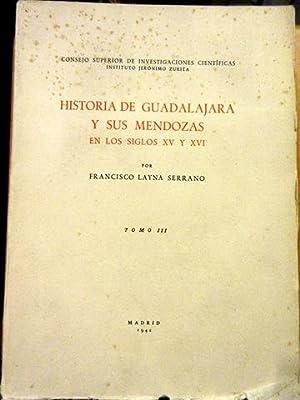 Historia de Guadalajara y sus Mendozas en: Serrrano, Francisco Layna: