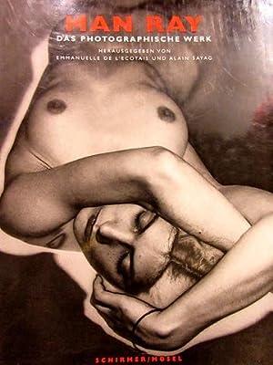 Man Ray - Das photographishe Werk. Mit: Man RayEmmanuelle L`Ecotais