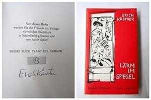 Lärm im Spiegel. Signiertes Exsemplar.: Kästner, Erich: