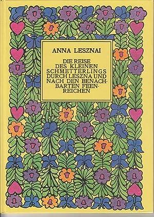 Die Reise des kleinen Schmetterlings durch Leszna: LESZNAI Anna