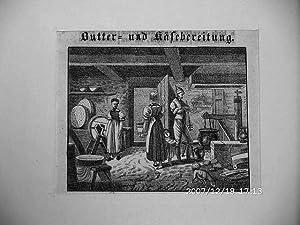 Senner, Butter- und Käsebereitung. Lithographie, um 1830, 7x9 cm Bildformat: Voltz