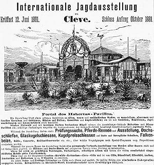 KLEVE/ Niederrhein: Internationale Jagdausstellung 1881, Gebäude und Beschreibung auf ...