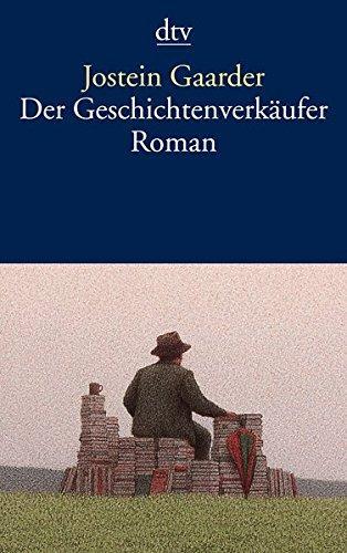 Der Geschichtenverkäufer : Roman. Aus dem Norweg.: Gaarder, Jostein: